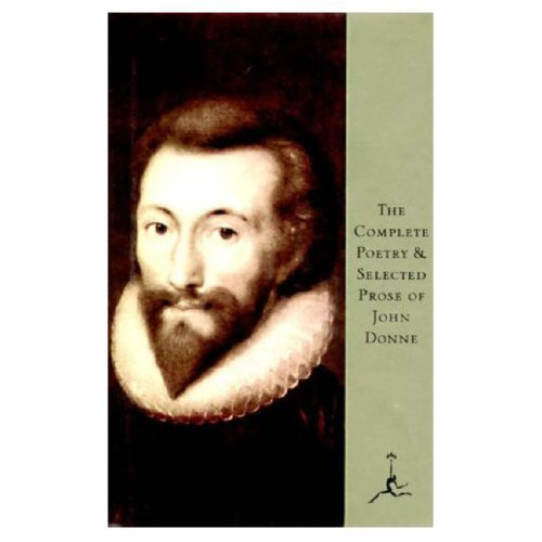 9780679601029: The Complete Poetry and Selected Prose of John Donne (Modern Library)