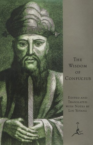 9780679601234: The Wisdom of Confucius (Modern Library)