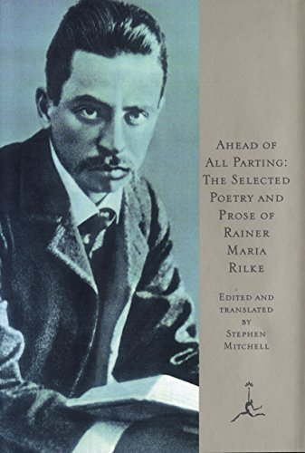 9780679601616: Ahead of All Parting: The Selected Poetry and Prose of Rainer Maria Rilke (Modern Library)