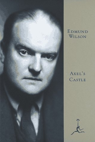 9780679602330: Axel's Castle: A Story of the Imaginative Literature of 1870-1930 (Modern Library)