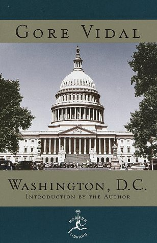 Washington, D.C. (Modern Library): Vidal, Gore