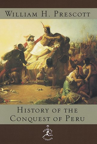 9780679603047: History of the Conquest of Peru (Modern Library)