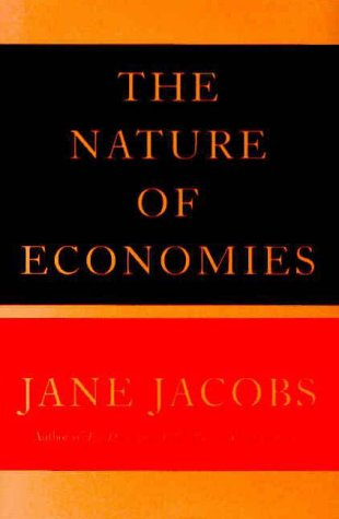 The Nature of Economies (Modern Library): Jacobs, Jane