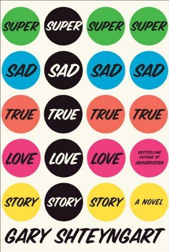 9780679603597: Super Sad True Love Story