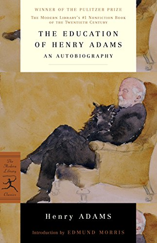 9780679640103: Mod Lib The Education Of Henry Adams (Modern Library Classics)