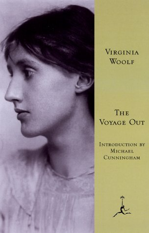 The Voyage Out (Modern Library): Virginia Woolf