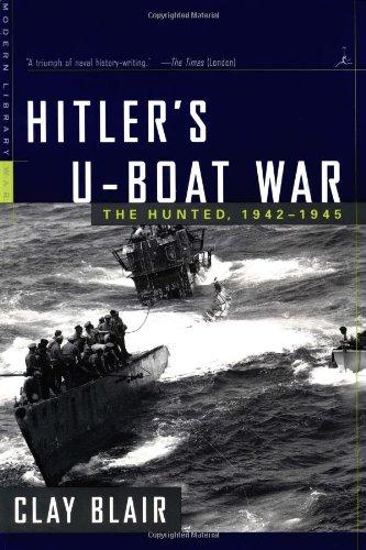 9780679640332: Hitler's U-Boat War: The Hunted, 1942-1945 (Modern Library War)