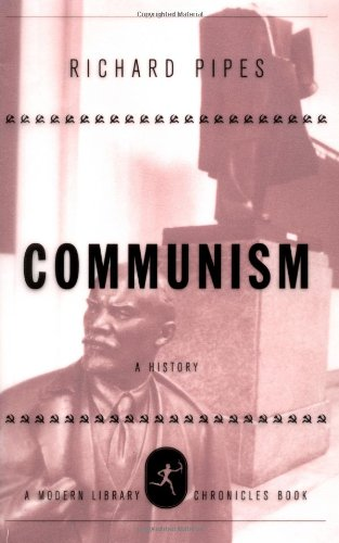 9780679640509: Communism: A History (Modern Library Chronicles)