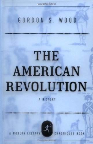 9780679640578: The American Revolution: A History (Modern Library Chronicles)