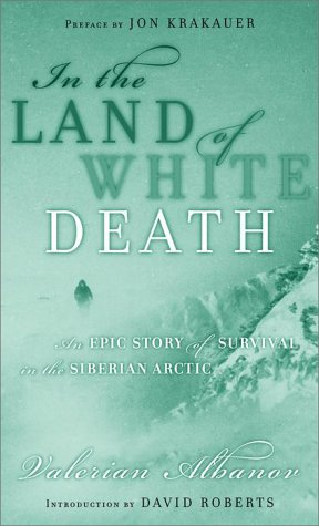 9780679641001: In the Land of White Death: an Epic Story of Survival in the Siberian Arctic (Modern Library Exploration)
