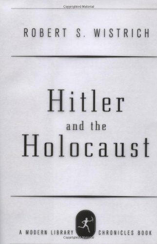 9780679642220: Hitler and the Holocaust (Modern Library Chronicles)
