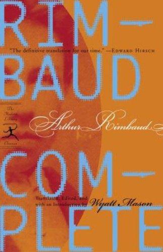 Rimbaud Complete (Modern Library): Arthur Rimbaud; Wyatt