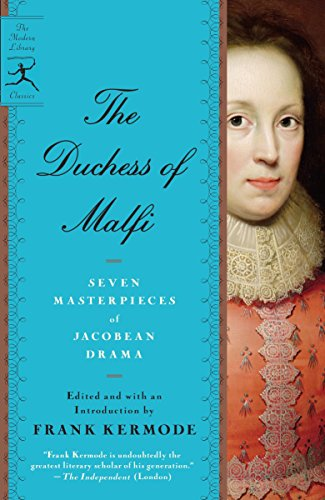9780679642435: The Duchess of Malfi: Seven Masterpieces of Jacobean Drama (Modern Library Paperbacks)