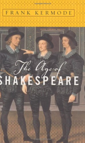 9780679642442: The Age of Shakespeare (Modern Library Chronicles)