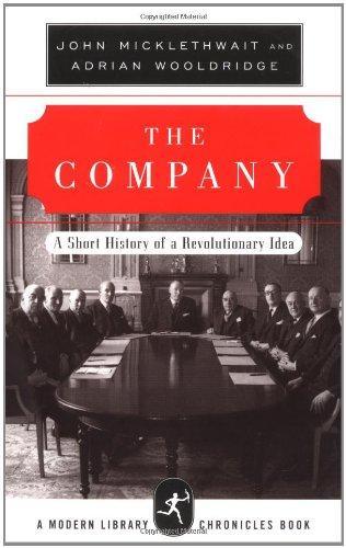 9780679642497: The Company: A Short History of a Revolutionary Idea (Modern Library Chronicles)