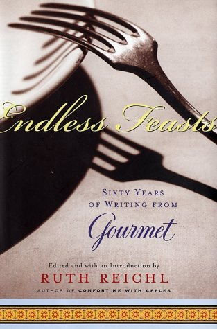 9780679642503: Endless Feasts: Sixty Years of Writing from Gourmet (Modern Library Food)