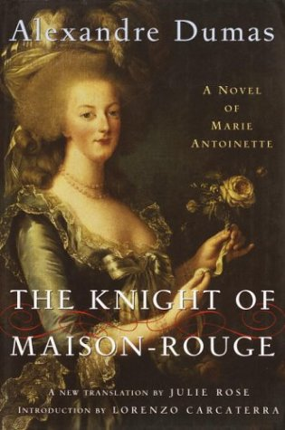 9780679642985: The Knight of Maison-Rouge: A Novel of Marie Antoinette (Modern Library)