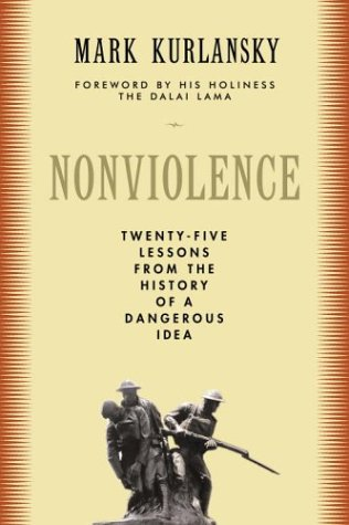 9780679643357: Nonviolence: 25 Lessons from the History of a Dangerous Idea (Modern Library Chronicles)