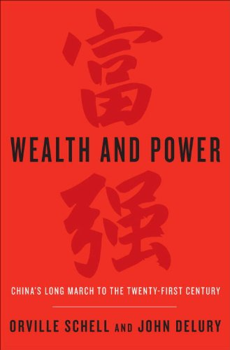 9780679643470: Wealth and Power: China's Long March to the Twenty-First Century