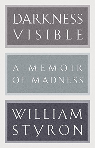 9780679643524: Darkness Visible: A Memoir of Madness (Modern Library)