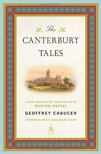 The Canterbury Tales: Chaucer, Geoffrey & Burton Raffel & John Miles Foley