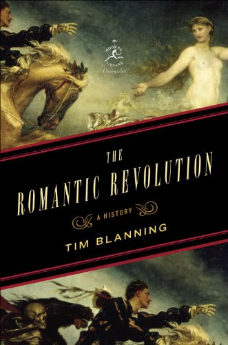 9780679643593: The Romantic Revolution: A History (Modern Library Chronicles)