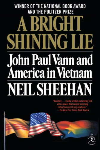 9780679643616: A Bright Shining Lie: John Paul Vann and America in Vietnam (Modern Library 100 Best Nonfiction Books)