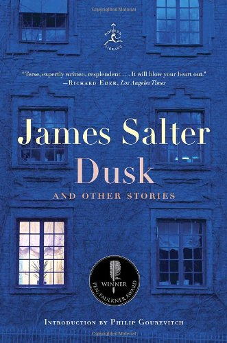 Dusk and Other Stories (Signed First Edition): James Salter (author); Philip Gourevitch (...
