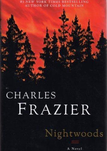 Nightwoods: Charles Frazier