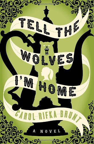 9780679644194: Tell the Wolves I'm Home: A Novel