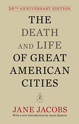 9780679644330: The Death and Life of Great American Cities: 50th Anniversary Edition (Modern Library)