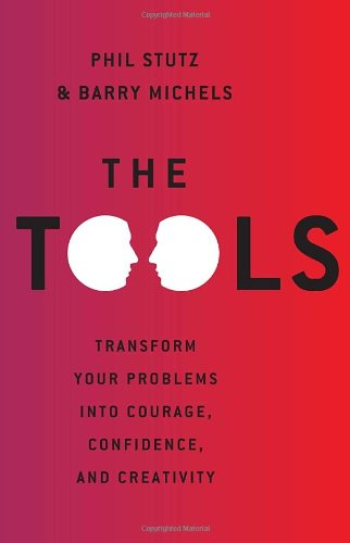 9780679644446: The Tools: Transform Your Problems into Courage, Confidence, and Creativity
