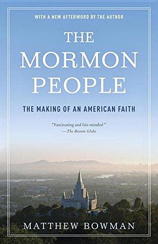 The Mormon People: The Making of an American Faith: n/a
