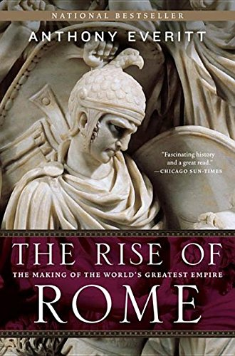 9780679645160: The Rise of Rome: The Making of the World's Greatest Empire