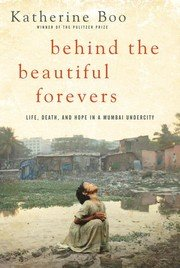 9780679645504: Behind The Beautiful Forevers - Life, Death And Hope In A Mumbai Undercity