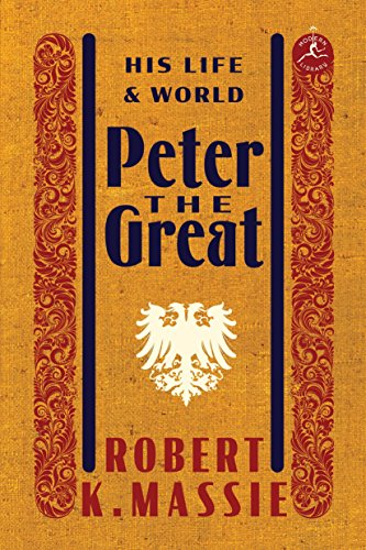 9780679645603: Peter the Great: His Life and World (Modern Library (Hardcover))