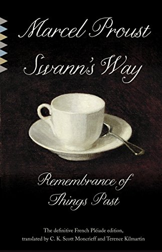 Swann's Way: Remembrance of Things Past: Marcel Proust