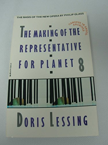 9780679720157: The Making of the Representative for Planet 8 (Canopus in Argos: Archives)
