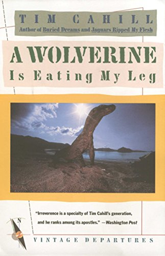 9780679720263: A Wolverine Is Eating My Leg