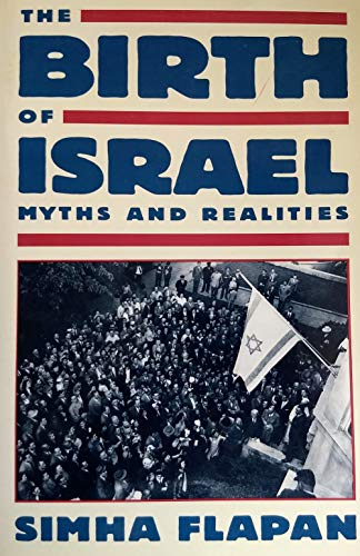 9780679720980: The Birth of Israel: Myths and Realities