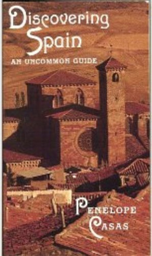 9780679721321: Discovering Spain: An Uncommon Guide