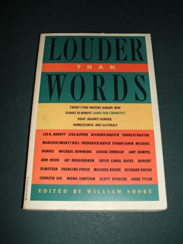 Louder Than Words : 22 Authors Donate New Stories to Benefit, Share Our Strengths, Fight Against ...