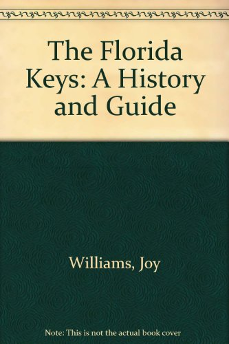 9780679721765: The Florida Keys: A History and Guide