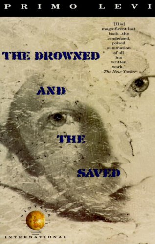 9780679721864: The Drowned and the Saved