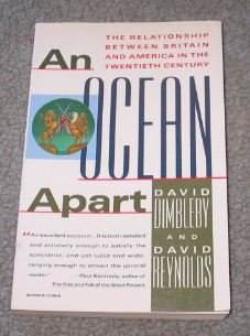 9780679721901: An Ocean Apart:  The Relationship Between Britain and America in the Twentieth Century