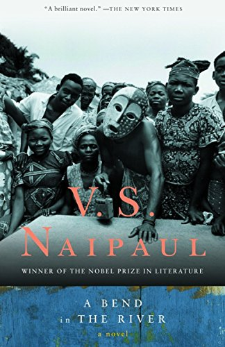 9780679722021: V.S. Naipaul: A Bend in the River