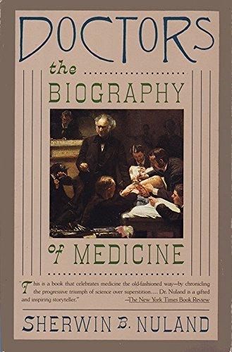 9780679722151: Doctors: The Biography of Medicine