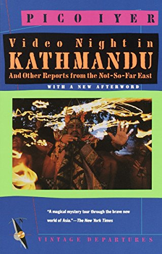 9780679722168: Video Night in Kathmandu: And Other Reports from the Not-So-Far East