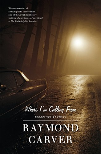9780679722311: Where I'm Calling from: New and Selected Stories (Vintage Contemporaries)