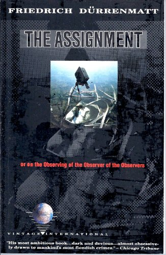 9780679722335: The Assignment: Or, on Observing the Observer of the Observers (Vintage International)